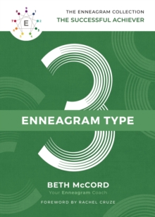 The Enneagram Type 3 : The Successful Achiever, Hardback Book