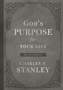 God's Purpose for Your Life : 365 Devotions, Hardback Book