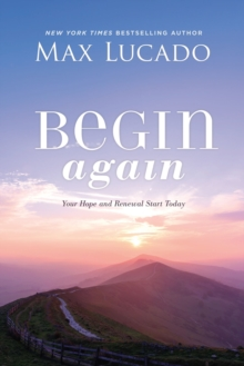Begin Again : Your Hope and Renewal Start Today, EPUB eBook