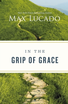 In the Grip of Grace, Paperback / softback Book