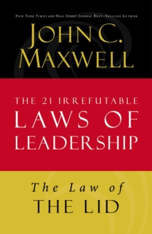 The Law of the Lid : Lesson 1 from The 21 Irrefutable Laws of Leadership, EPUB eBook