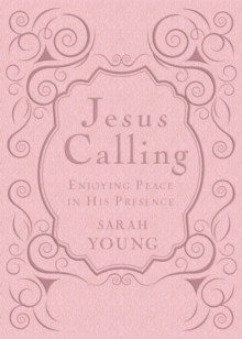 Jesus Calling - Deluxe Edition Pink Cover : Enjoying Peace in His Presence, Leather / fine binding Book