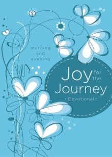 Joy for the Journey: Morning and Evening, Hardback Book