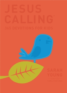 Jesus Calling: 365 Devotions For Kids : Deluxe Edition, Hardback Book