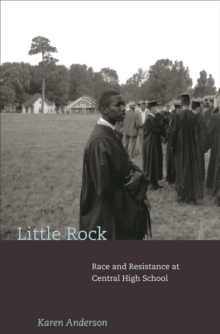 Little Rock : Race and Resistance at Central High School, EPUB eBook