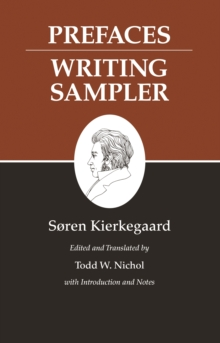 Kierkegaard's Writings, IX, Volume 9 : Prefaces: Writing Sampler, EPUB eBook