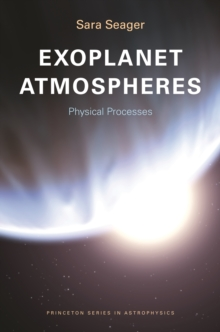 Exoplanet Atmospheres : Physical Processes, EPUB eBook