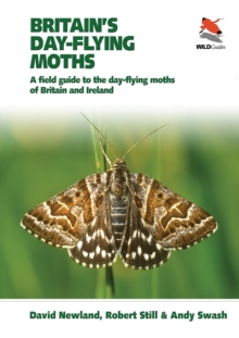Britain's Day-flying Moths : A Field Guide to the Day-flying Moths of Britain and Ireland, EPUB eBook