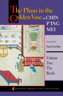 The Plum in the Golden Vase or, Chin P'ing Mei, Volume Two : The Rivals, EPUB eBook