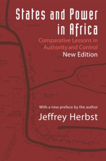 States and Power in Africa : Comparative Lessons in Authority and Control - Second Edition, EPUB eBook