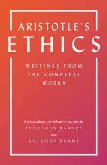 Aristotle's Ethics : Writings from the Complete Works - Revised Edition, EPUB eBook