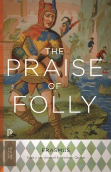 The Praise of Folly : Updated Edition, EPUB eBook