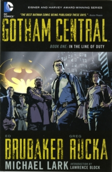 Gotham Central Book 1 : In The Line Of Duty, Paperback / softback Book