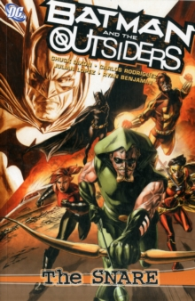 Batman And The Outsiders The Snare TP, Paperback Book