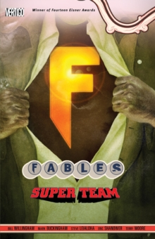 Fables TP Vol 16 Super Team, Paperback Book