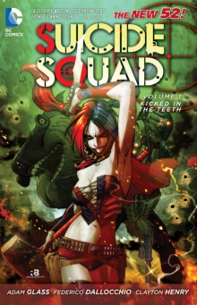 Suicide Squad TP Vol 01 Kicked In The Teeth, Paperback Book