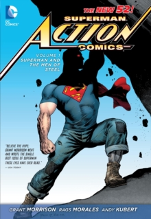 Superman - Action Comics Vol. 1 : Superman And The Men Of Steel, Paperback / softback Book