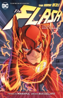 The Flash Vol. 1 Move Forward (The New 52), Paperback / softback Book
