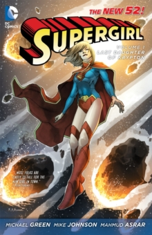 Supergirl Volume 1: The Last Daughter of Krypton TP, Paperback Book