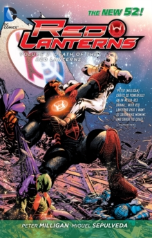 Red Lanterns Volume 2: The Death of the Red Lanterns TP (The New 52), Paperback Book