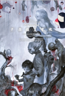 Fables Deluxe Edition Volume 7 HC, Hardback Book