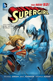 Supergirl Volume 2: Girl in the World TP (The New 52), Paperback Book