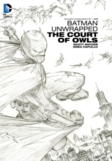 Batman Unwrapped : The Court Of Owls, Hardback Book