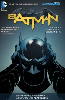 Batman Volume 4: Zero Year - Secret City TP (The New 52), Hardback Book