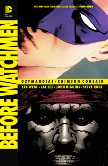 Before Watchmen Ozymandias/Crimson Corsair, Paperback / softback Book