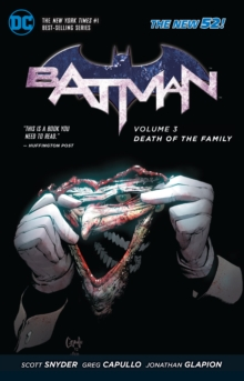 Batman Vol. 3 Death Of The Family (The New 52), Paperback / softback Book
