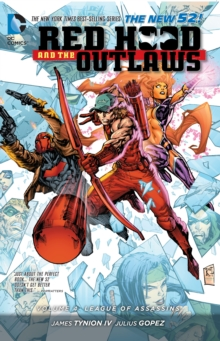 Red Hood And The Outlaws Vol. 4 League Of Assasins (The New52), Paperback Book
