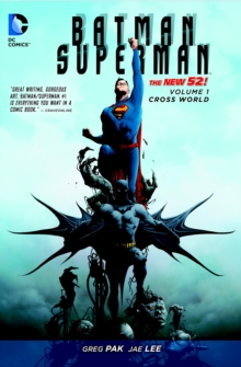 Batman/Superman Volume 1: Cross World TP (The New 52), Paperback Book