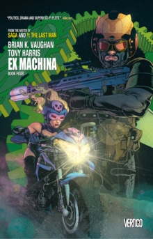 Ex Machina Book Four, Paperback Book