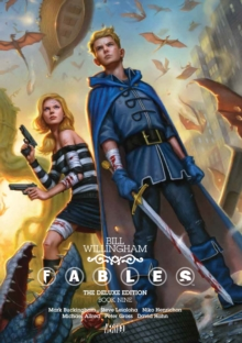 Fables The Deluxe Edition Book Nine, Hardback Book