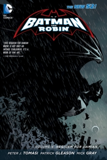Batman and Robin Volume 4: Requiem for Damian TP (The New 52), Paperback Book