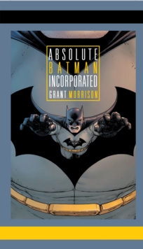 Absolute Batman Incorporated, Hardback Book