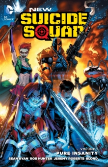 New Suicide Squad Volume 1 TP Pure Insanity, Paperback Book