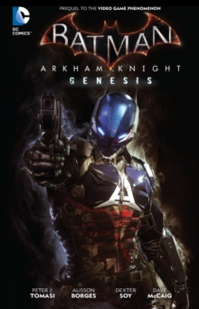 Batman Arkham Knight Genesis HC, Hardback Book
