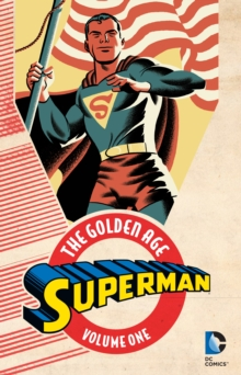 Superman The Golden Age Vol. 1, Paperback / softback Book