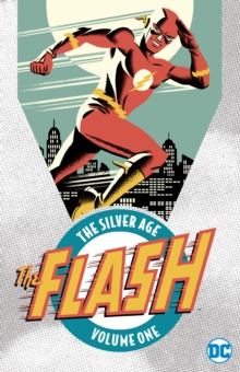 Flash The Silver Age Vol. 1, Paperback / softback Book