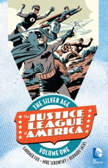 Justice League of America The Silver Age TP Vol 1, Paperback Book