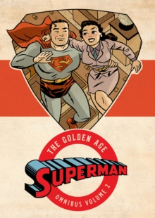 Superman The Golden Age Omnibus HC Vol 2, Hardback Book