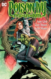 Poison Ivy Cycle Of Life And Death, Paperback / softback Book