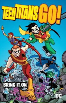 Teen Titans Go! Bring It On, Paperback / softback Book