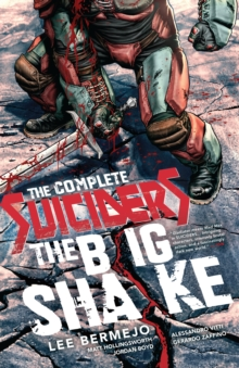 Complete Suiciders The Big Shake TP, Paperback Book