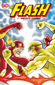 The Flash By Geoff Johns Book Three, Paperback / softback Book