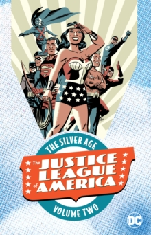 Justice League of America The Silver Age TP  Vol 2, Paperback Book