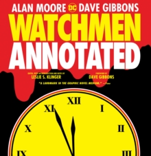 Watchmen The Annotated Edition, Hardback Book