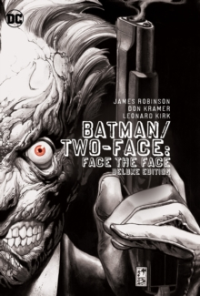 Batman/Two-Face Face the Face Deluxe Edition, Hardback Book