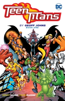 Teen Titans By Geoff Johns Book One, Paperback / softback Book